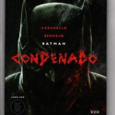 Cómics: BATMAN CONDENADO 1 2 3 COMPLETA - ECC / DC BLACK LABEL / TAPA DURA / AZZARELLO & BERMEJO. Lote 195927748