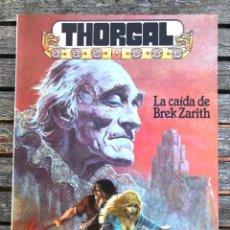 Cómics: THORGAL, LA CAIDA DE BREK ZARITH. AUT. ROSINKI Y VAN HAMME. ED. ZINCO AÑO 1986.. Lote 196649477
