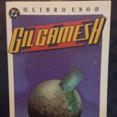Cómics: GILGAMESH II LIBRO UNO : UN LOCO NUEVO MUNDO . ( 1990/1991 ).. Lote 196651432