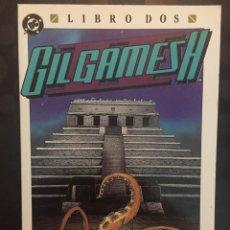 Cómics: GILGAMESH II LIBRO DOS : TIERRA DE SOMBRAS . ( 1990/1991 ).. Lote 197206221