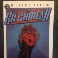 Cómics: GILGAMESH II LIBRO TRES : SANGRE EN EL OCASO . ( 1990/1991 ).. Lote 197206417