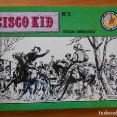 Cómics: CISCO KID Nº 5 - HEROES DE SIEMPRE - EDICION CRONOLOGICA - JOSE LUIS SALINAS (AN). Lote 197297437