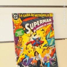 Comics: SUPERMAN EL HOMBRE DE ACERO Nº 14 LA CAIDA DE METROPOLIS ESPECIAL 68 PAGINAS - ZINCO. Lote 197520211
