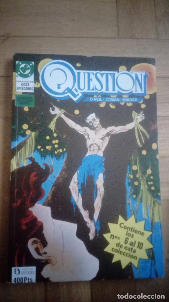 QUESTION -RETAPADO NÚMEROS 6 AL 10 -(ZINCO 1988) (Tebeos y Comics - Zinco - Question)