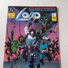 Comics: LOBO GLADIADORES ESTELARES Nº 1 ESTADO MUY BUENO MAS ARTICULOS. Lote 202349148
