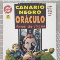 Cómics: CANARIO NEGRO / ORACULO: AVES DE PRESA DE CHUCK DIXON. TOMO UNICO. ZINCO 1996. Lote 202623342
