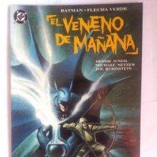 Cómics: EL VENENO DEL MAÑANA. Lote 202785136
