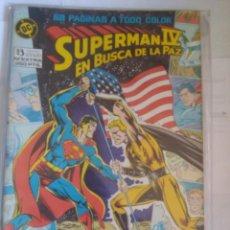 Cómics: SUPERMAN IV EN BUSCA DE LA PAZ. Lote 203164685