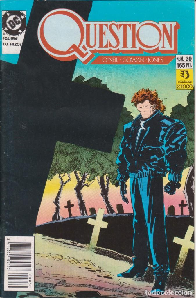 CÓMIC ` QUESTION ´ Nº 30 ED. ZINCO FRMTO. U.S.A. 34 PGS. 1989 (Tebeos y Comics - Zinco - Question)