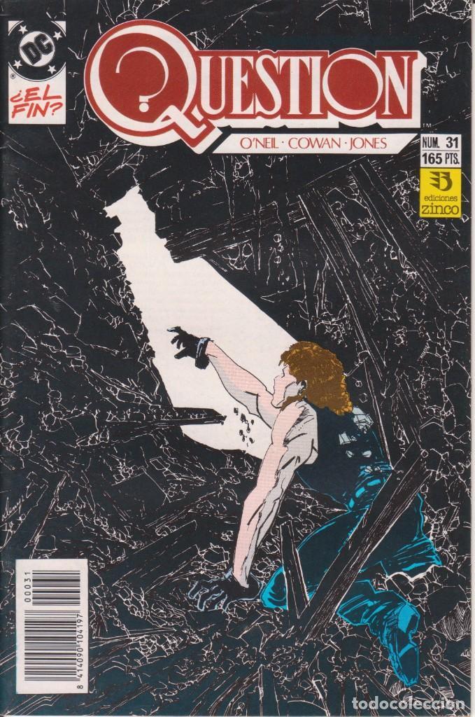 CÓMIC ` QUESTION ´ Nº 31 ED. ZINCO FRMTO. U.S.A. 34 PGS. 1989 (Tebeos y Comics - Zinco - Question)