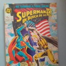 Cómics: SUPERMAN IV EN BUSCA DE LA PAZ / SEV2020. Lote 204340866