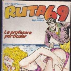 Cómics: RUTA 69 - Nº 17 - RELATOS PARA ADULTOS - COMIC EROTICO - ED ZINCO S.A -. Lote 288037713