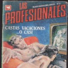 Cómics: LAS PROFESIONALES - Nº 32 - RELATOS PARA ADULTOS - COMIC EROTICO - ED ZINCO S.A -. Lote 205597011