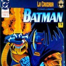 Comics : BATMAN LA CRUZADA CONCLUSIÓN. Lote 207241873