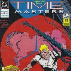 Cómics: TIME MASTERS. EDICIONES ZINCO. DC. SERIE COMPLETA: 8 NUMEROS. AÑO 1990. ESPAÑOL. Lote 208070915