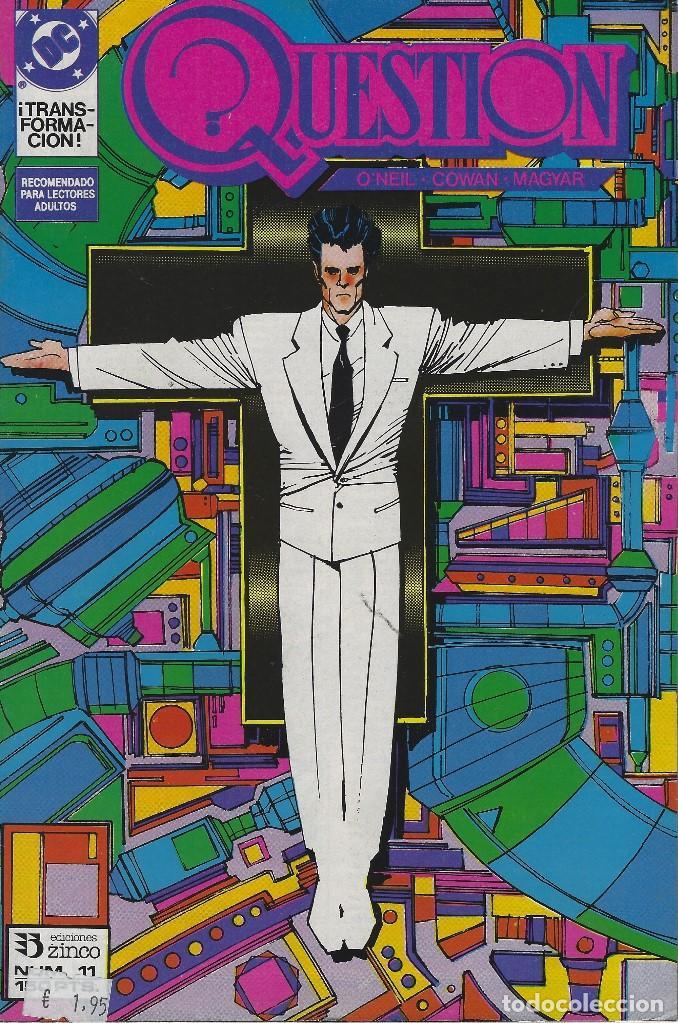 QUESTION Nº 11. DENNIS O´NEIL.EDICIONES ZINCO. AÑO 1988 (Tebeos y Comics - Zinco - Question)