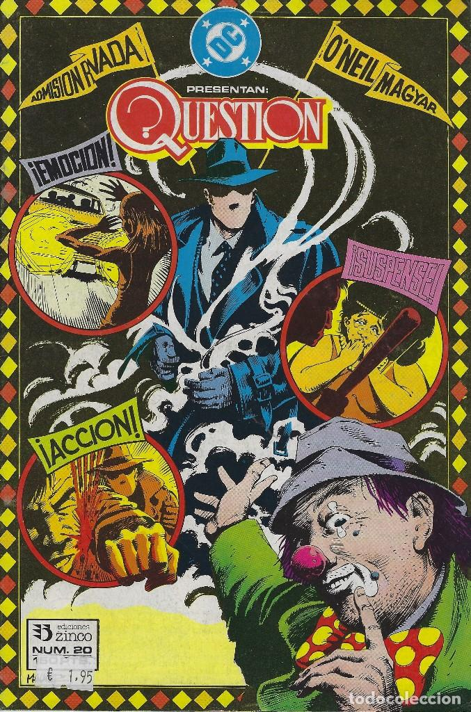 QUESTION Nº 20. DENNIS O´NEIL.EDICIONES ZINCO. AÑO 1988 (Tebeos y Comics - Zinco - Question)
