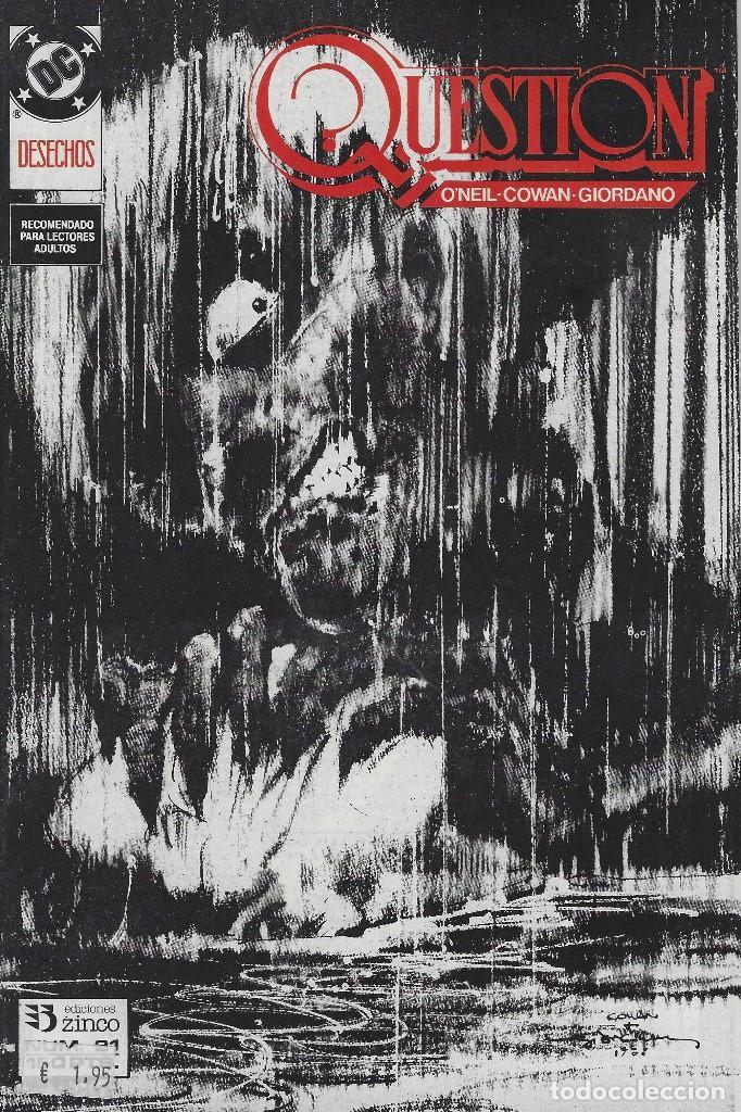 QUESTION Nº 21. DENNIS O´NEIL.EDICIONES ZINCO. AÑO 1988 (Tebeos y Comics - Zinco - Question)