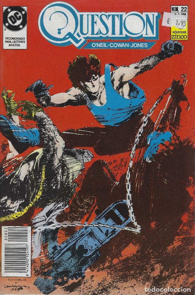 QUESTION Nº 22. DENNIS O´NEIL.EDICIONES ZINCO. AÑO 1988 (Tebeos y Comics - Zinco - Question)