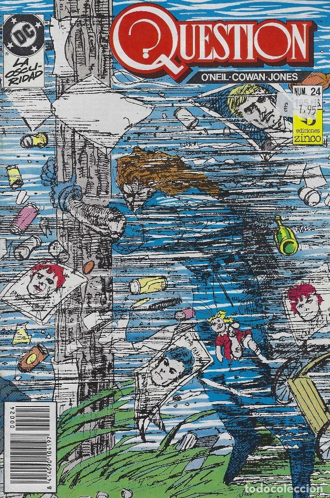 QUESTION Nº 24. DENNIS O´NEIL.EDICIONES ZINCO. AÑO 1988 (Tebeos y Comics - Zinco - Question)