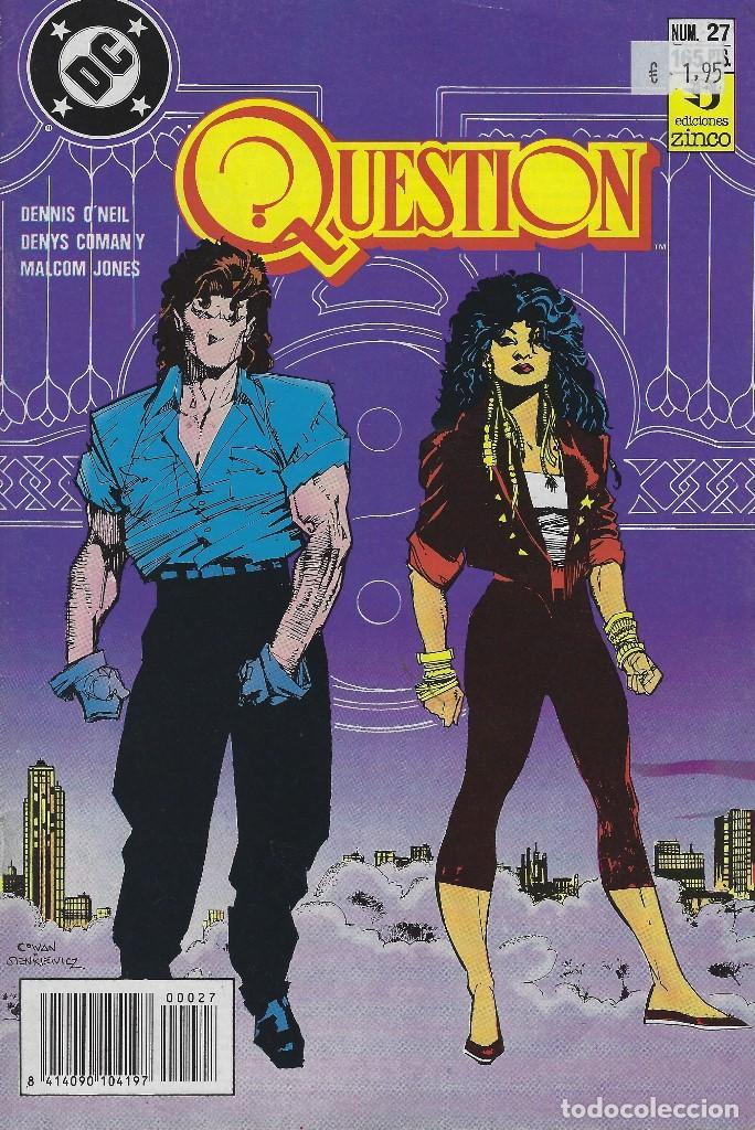 QUESTION Nº 27. DENNIS O´NEIL.EDICIONES ZINCO. AÑO 1988 (Tebeos y Comics - Zinco - Question)