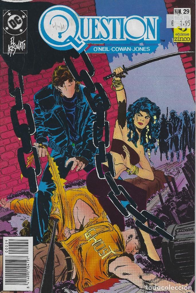 QUESTION Nº 29. DENNIS O´NEIL.EDICIONES ZINCO. AÑO 1988 (Tebeos y Comics - Zinco - Question)