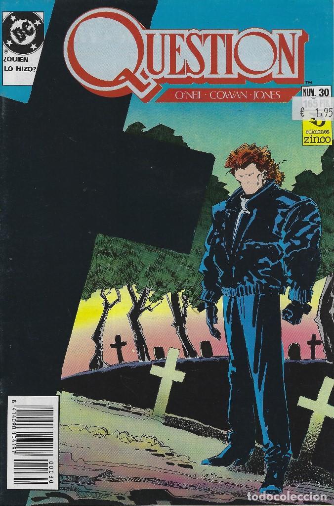QUESTION Nº 30. DENNIS O´NEIL.EDICIONES ZINCO. AÑO 1988 (Tebeos y Comics - Zinco - Question)