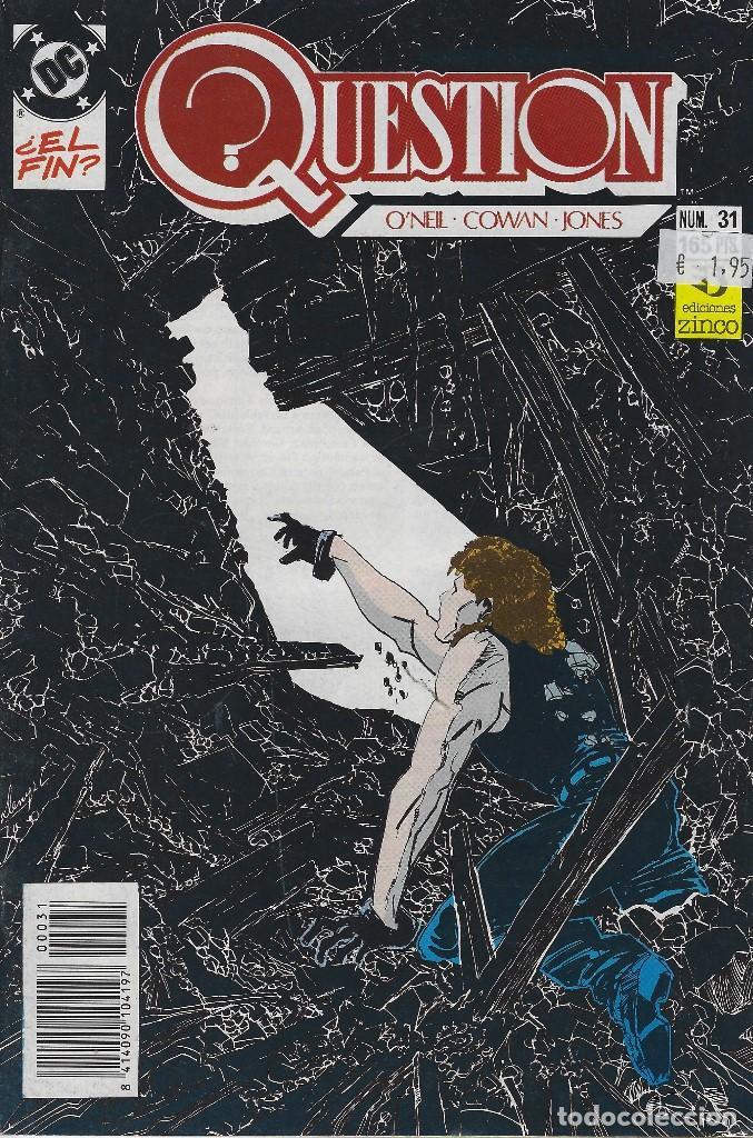 QUESTION Nº 31. DENNIS O´NEIL.EDICIONES ZINCO. AÑO 1988 (Tebeos y Comics - Zinco - Question)