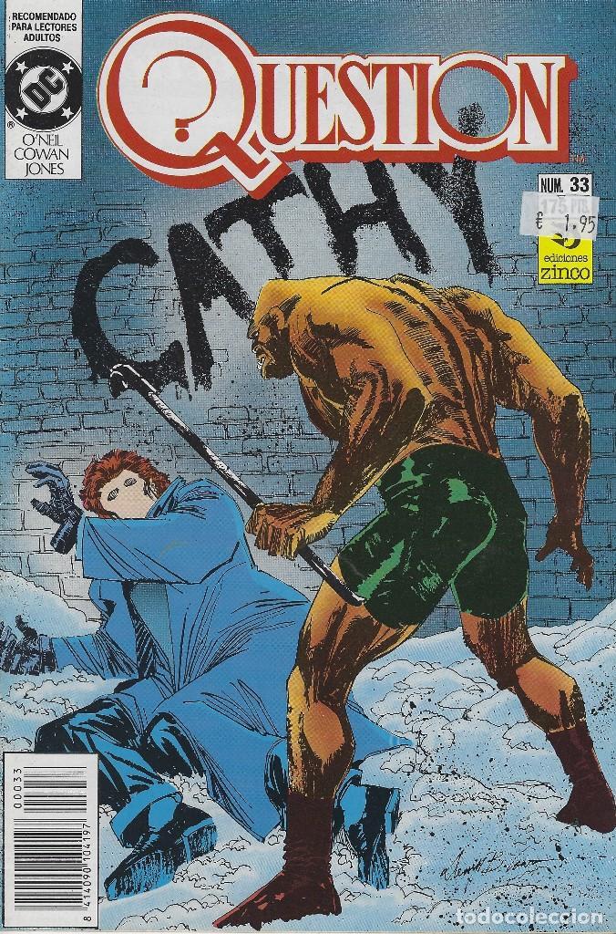 QUESTION Nº 33. DENNIS O´NEIL.EDICIONES ZINCO. AÑO 1988 (Tebeos y Comics - Zinco - Question)
