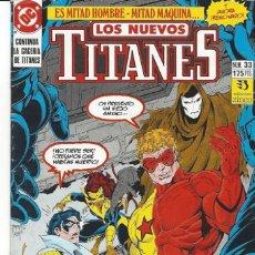 Cómics: NUEVOS TITANES VOL. II Nº 33 - COMO NUEVO !!. Lote 210102375