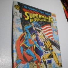 Comics : SUPERMAN IV EN BUSCA DE LA PAZ. DC 1987 68 PÁGINAS (BUEN ESTADO, SEMINUEVO). Lote 210154201