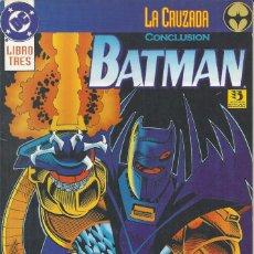 Cómics: BATMAN LA CRUZADA TOMO 3 CONCLUSIÓN. Lote 210526180