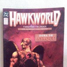 Cómics: HAWKWORLD LIBRO UNO - ZONA DE ATAQUE. Lote 210788687