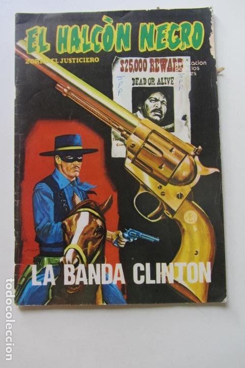 EL HALCÓN NEGRO, ZORRO JUSTICIERO. Nº 5. LA BANDA CLINTON. URSUS - TORAY 1976 CX60 (Tebeos y Comics - Zinco - Cosa del Pantano)