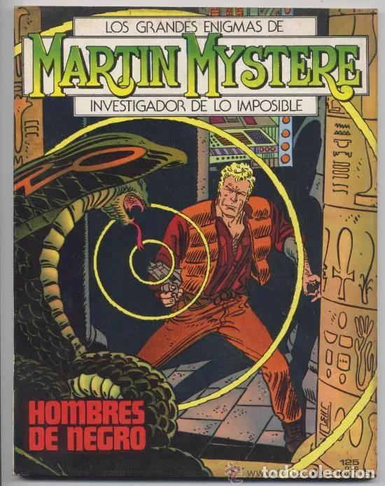 MARTIN MYSTERE - Nº 1 - HOMBRES DE NEGRO - 1982 - COMO NUEVO (Tebeos y Comics - Zinco - Otros)