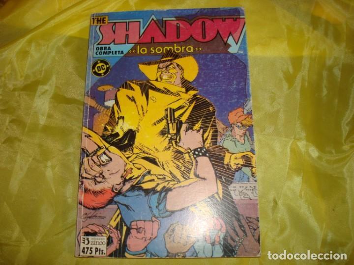 THE SHADOW. LA SOMBRA. OBRA COMPLETA. RETAPADO DE 6 Nº. EDICIONES ZINCO (Tebeos y Comics - Zinco - Retapados)
