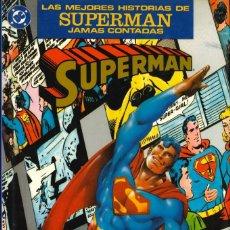 Cómics: LAS MEJORES HISTORIAS DE SUPERMAN JAMÁS CONTADAS - ZINCO. Lote 215163553