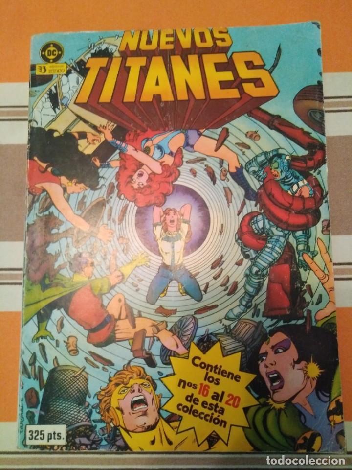 NUEVOS TITANES 16 AL 20 - DC COMIC (Tebeos y Comics - Zinco - Nuevos Titanes)