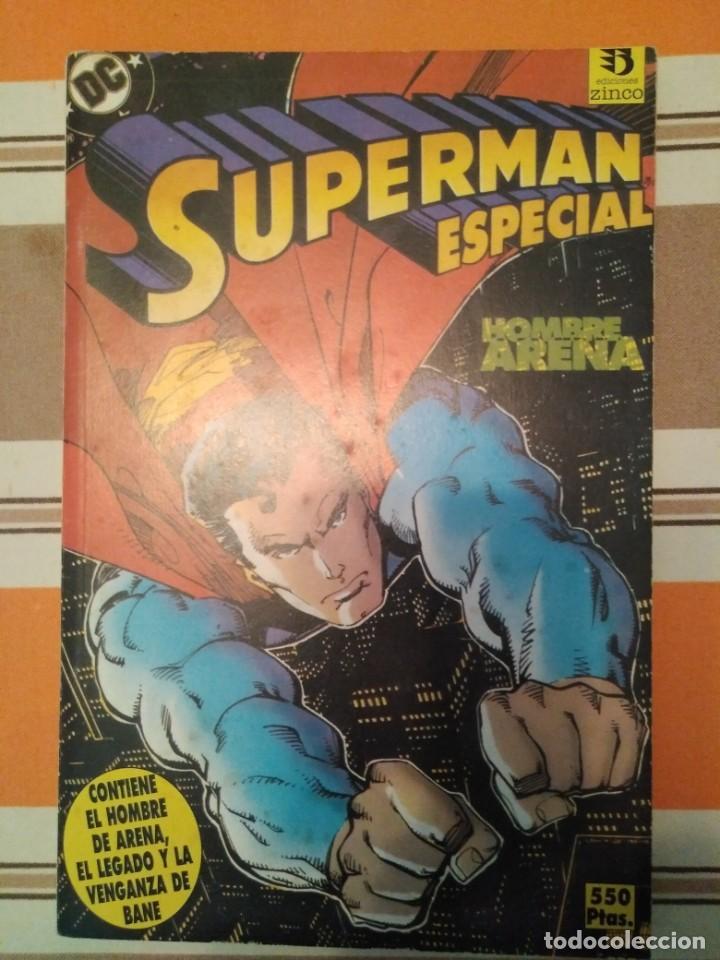SUPERMAN ESPECIAL HOMBRE DE ARENA (Tebeos y Comics - Zinco - Superman)
