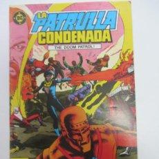 Cómics: LA PATRULLA CONDENADA Nº 1 ZINCO CX69. Lote 215731303
