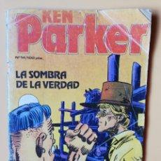 Cómics: KEN PARKER. Nº 14. LA SOMBRA DE LA VERDAD - GIANCARLO BERARDI. IVO MILAZZO. Lote 216741348