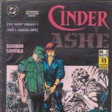 Cómics: CÓMIC DC CINDER Y ASHE Nº 2 ( DE 4 ) POR G.CONWAY Y J.L.GARCIA LOPEZ - ED. ZINCO.. Lote 218022725
