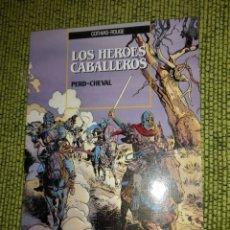 Cómics: LOS HEROES CABALLEROS - PERD-CHEVAL - COTHIAS - ROUGE. Lote 218497365