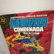 Cómics: DC / ZINCO. LA PATRULLA CONDENADA, NUM. 6 (PRIMERA EDICIÓN). Lote 218596597