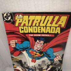 Cómics: DC / ZINCO. LA PATRULLA CON LA DENADA, NUM. 10 (PRIMERA EDICIÓN). Lote 218597006