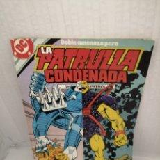 Cómics: DC / ZINCO. LA PATRULLA CONDENADA, NUM. 11 (PRIMERA EDICIÓN). Lote 218597048