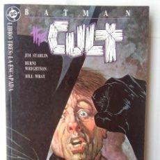 Cómics: BATMAN-THE CULT-LIBRO TRES:LA ESCAPADA. Lote 205287357