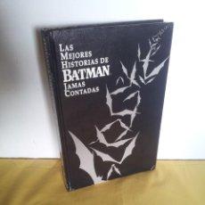 Cómics: LAS MEJORES HISTORIAS DE BATMAN JAMAS CONTADAS - EDICIONES ZINCO 1988. Lote 220766765
