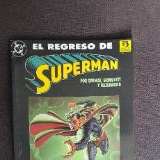 Cómics: EL REGRESO DE SUPERMANSUPERMAN. Lote 220933866