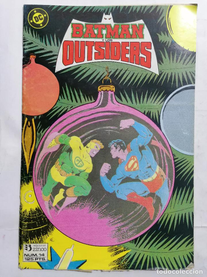 BATMAN Y LOS OUTSIDERS, Nº 14 (Tebeos y Comics - Zinco - Batman)